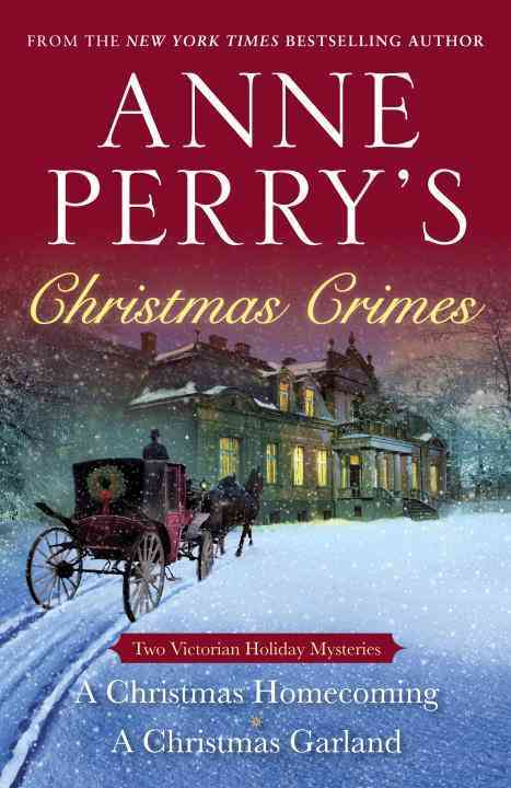 Anne Perry's Christmas Crimes By Perry, Anne