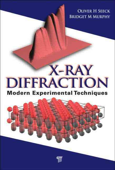 X-ray Diffraction By Murphy, Bridget (EDT)/ Seeck, Oliver H. (EDT)